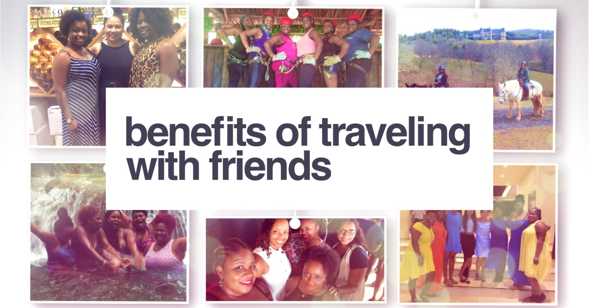 Benefits of Traveling With Friends